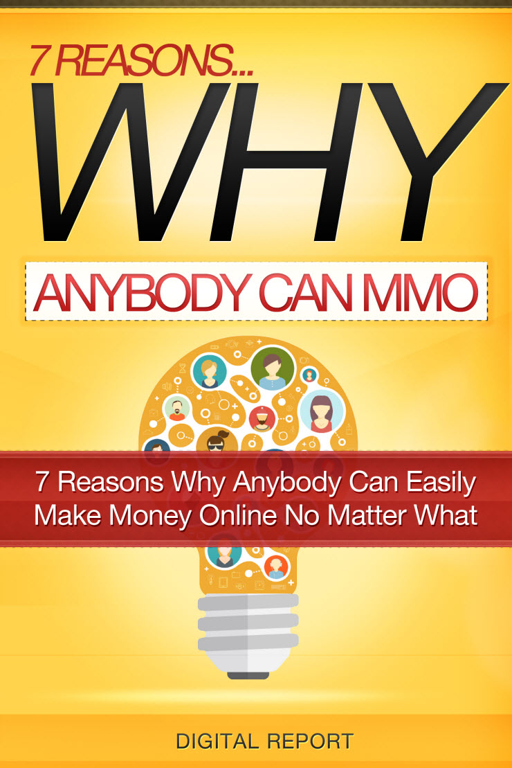 7 Reasons Why Anybody Can Make Money Online