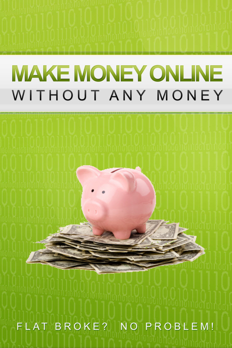 9 Ways To Make Money Online Without Money