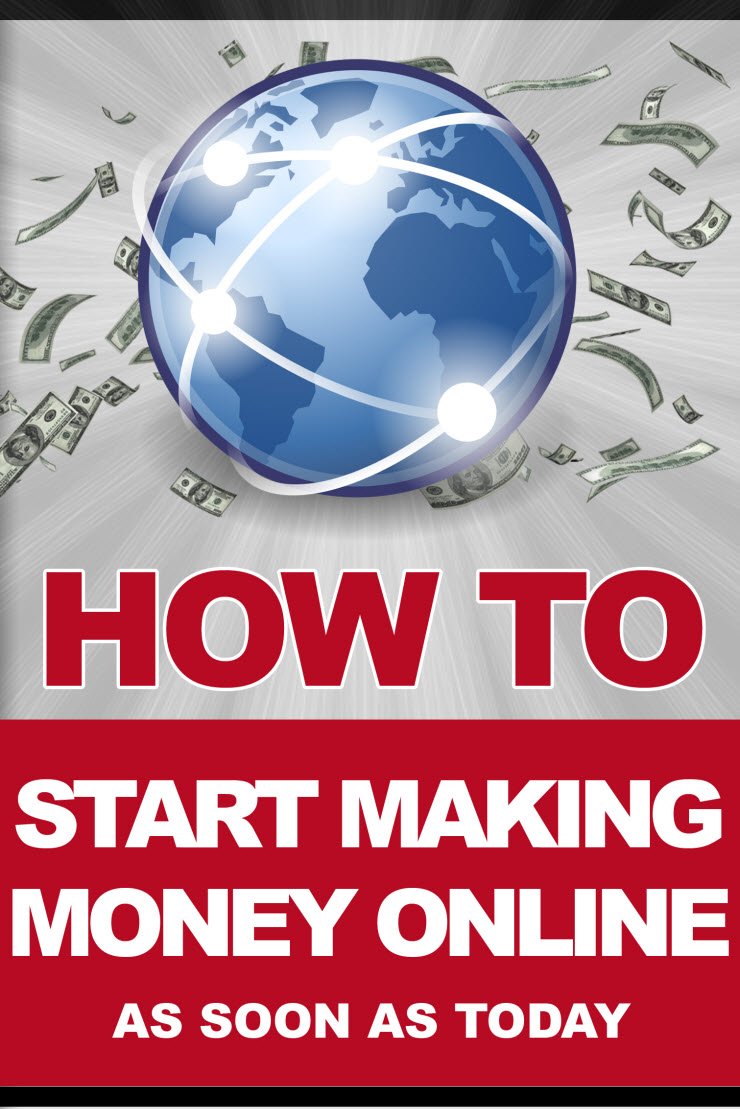 How To Start Making Money Online Today
